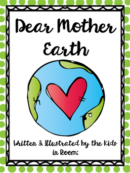Dear Mother Earth Class Book