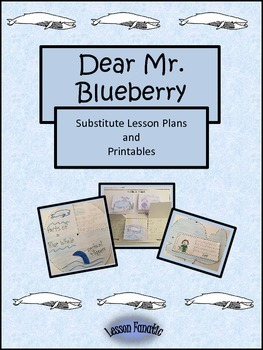 Dear Mr. Blueberry:  A Printable Unit and Sub Plans