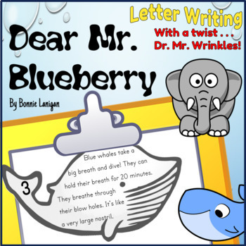 Dear Mr. Blueberry Letter Writing