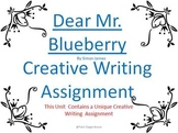 Dear Mr. Blueberry Open-Ended Creative/Letter Writing Liturature Unit