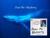 Dear Mr. Blueberry Power Point