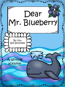 Dear Mr. Blueberry Writing Activity