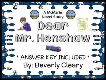 Dear Mr. Henshaw (Beverly Cleary) Novel Study / Reading Comprehension Unit