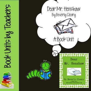 Dear Mr. Henshaw By Beverly Cleary Book Unit