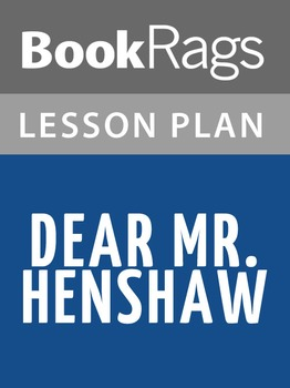 Dear Mr. Henshaw Lesson Plans