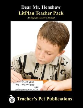 Dear Mr. Henshaw LitPlan Lesson Plans, Questions, Activities, Tests