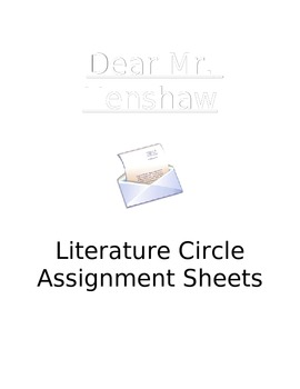 Dear Mr. Henshaw Literature Circle Assignment Sheets