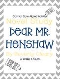 Dear Mr. Henshaw Novel Study Activity Pack