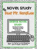 Dear Mr. Henshaw Novel Study: Digital Resource for Google