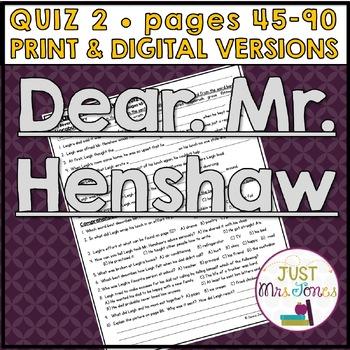Dear Mr. Henshaw Quiz #2 (p. 45-90)