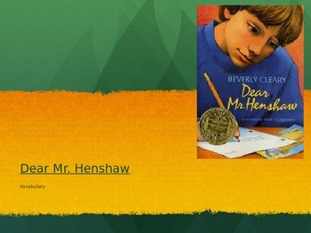 Dear Mr. Henshaw Vocabulary PowerPoint
