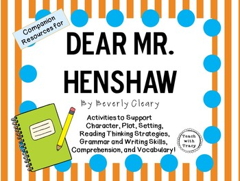 Dear Mr  Henshaw by Beverly Cleary: A Complete Novel Study!