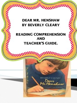 Dear Mr. Henshaw by Beverly Cleary - Teacher's Guide