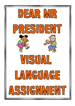 Dear Mr President - Visual Language Unit