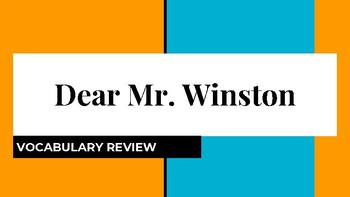 Dear Mr. Winston - Journeys - Vocabulary Review