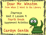 "Dear Mr. Winston from ""When I Went to the Library""  Journeys Unit 2 Lesson 9 4th"