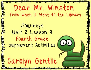 """Dear Mr. Winston from """"When I Went to the Library""""  Journeys Unit 2 Lesson 9 4th"""
