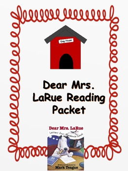 Dear Mrs. LaRue Letters From Obedience School Reading Packet