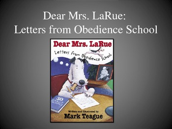 Dear Mrs. LaRue: Letters from Obedience School, Text Talk Collaborative Convo