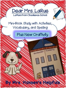 Dear Mrs. LaRue Book Study with Activities, Vocab, Spelling, and Craft