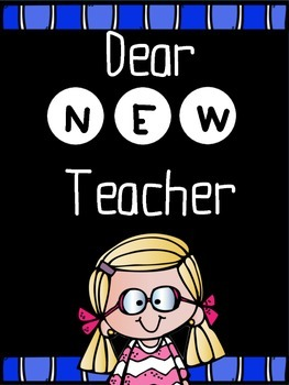 Dear New Teacher! Back to School Activities!