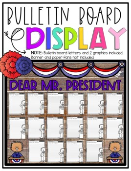 Dear President,  Friendly Letter Step-Up Paragraph Packet
