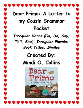 Dear Primo: A Letter to my Cousin Grammar Unit