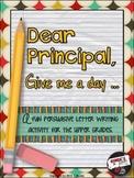 Dear Principal ... A Persuasive Writing Assignment
