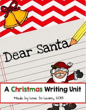 Dear Santa . . . A Christmas Writing Unit