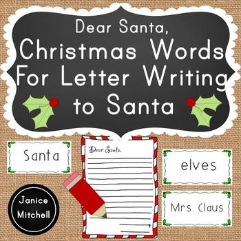 Dear Santa Christmas Words for Letter Writing to Santa