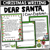 Dear Santa ... I Can Explain - Christmas Writing