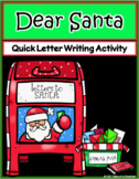 Dear Santa ~ Letter Writing Activity