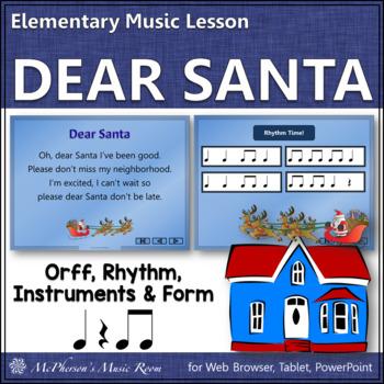Dear Santa:  Orff, Rhythm, Form and Instruments (eighth notes)