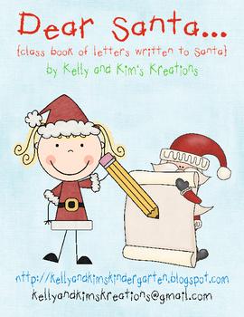 Dear Santa… {class book of letters written to Santa}