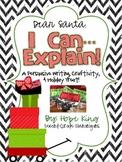Dear Santa...I Can Explain: A Persuasive Writing Activity