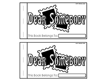 Dear Somebody Book (A Friendly Letter Writing Book)