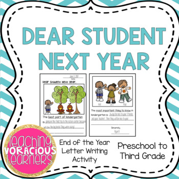 Dear Student Next Year: End of the Year Class Book