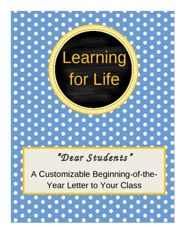 """""""Dear Students"""" - A Customizable Beginning-of-the-Year Letter to Your Class"""