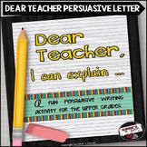 Persuasive Letter Writing Dear Teacher