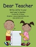Dear Teacher: Writing a Letter to Next Year's Teacher