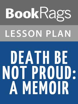 Death Be Not Proud: A Memoir Lesson Plans