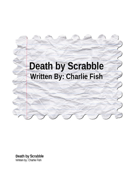Death By Scrabble: By Charlie Fish