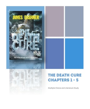 Death Cure Novel Study - Chapters 1 - 5