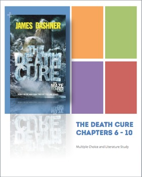 The Death Cure Novel Study - Chapters 6-10