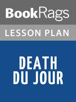 Death Du Jour Lesson Plans