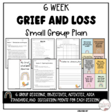 Grief and Loss Counseling Group Resource Packet Lesson Plans Activities Journal