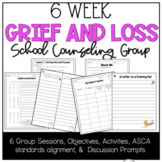 Grief and Loss Counseling Group Resource Packet Lesson Pla