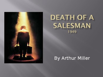 Death Of A Salesman by Arthur Miller PPT
