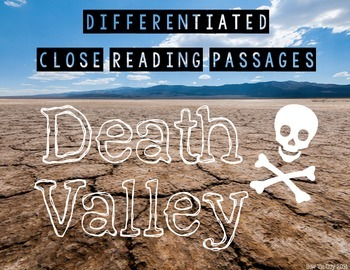 Death Valley {Differentiated Close Reading Passages & Questions}