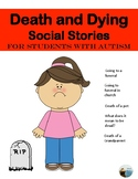 Death and Dying Social Stories: For students with Autism